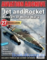 Jet and Rocket Aircraft of World War 2