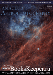 Amateur Astrophotography - Issue 82 2020
