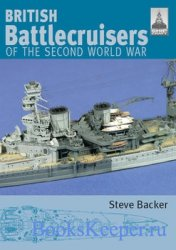 Shipcraft 7 - British Battlecruisers of the Second World War