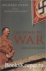 The Road to War: Revised Edition
