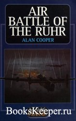 Air Battle of the Ruhr (An Airlife Classics)