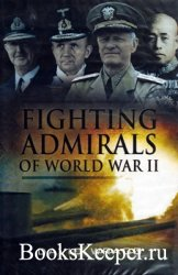 Fighting Admirals of the Second World War