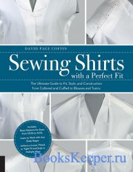 Sewing Shirts with a Perfect Fit: The Ultimate Guide to Fit, Style, and Con ...