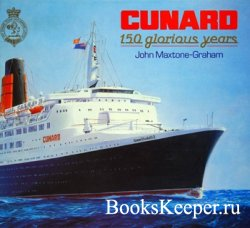Cunard: 150 Glorious Years
