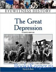 The Great Depression (Eyewitness History Series)