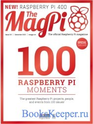 The MagPi - Issue 100 (December 2020)