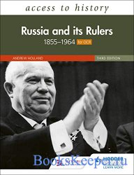 Access to History: Russia and its Rulers 1855–1964 for OCR, 3rd Editio ...