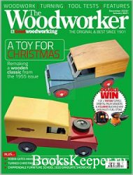 The Woodworker & Good Woodworking - December 2020