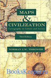 Maps and Civilization: Cartography in Culture and Society, 3rd Edition