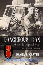 Dangerous Dan the Bomb Disposal Man