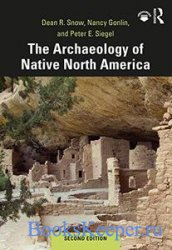 The Archaeology of Native North America, 2nd Edition