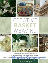 Creative Basket Weaving: Step-by-Step Instructions for Gathering and Drying ...