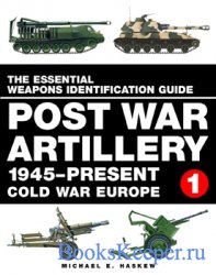 Post War Artillery - 1945-Present Cold War Europe vol.1