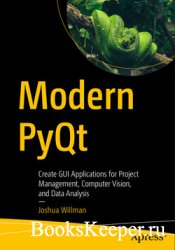 Modern PyQt: Create GUI Applications for Project Management, Computer Visio ...