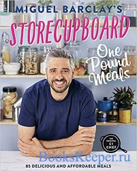 Storecupboard One Pound Meals: 85 Delicious and Affordable Recipes