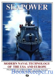 Seapower: Modern Naval Technology of the USA and Europe