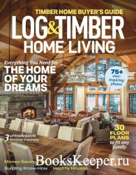 Log & Timber Home Living - December 2020