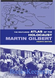 The Routledge Atlas of the Holocaust, 4th Edition