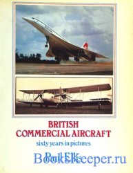 British Commercial Aircraft: Sixty Years in Pictures