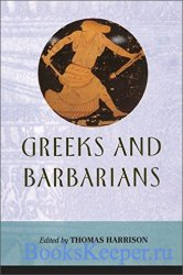 Greeks and Barbarians (Edinburgh Readings on the Ancient World)