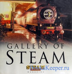 Gallery of Steam (Steam Railway Magazine)