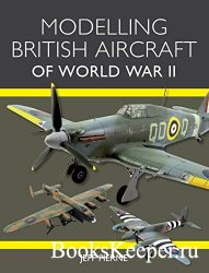 Modelling British Aircraft of World War II