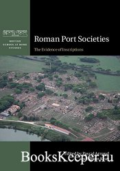 Roman Port Societies: The Evidence of Inscriptions
