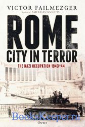 Rome – City in Terror: The Nazi Occupation 1943–44