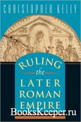 Ruling the Later Roman Empire