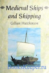 Medieval Ships and Shipping