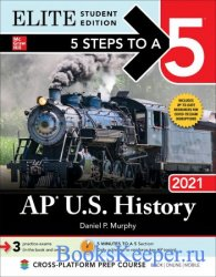 5 Steps to a 5: AP U.S. History 2021 (5 Steps to a 5), Elite Student Edition