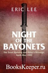 Night of the Bayonets: The Texel Uprising and Hitler's Revenge, April–May  ...