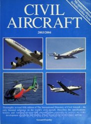 The International Directory of Civil Aircraft 2003/2004