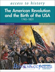 Access to History: The American Revolution and the Birth of the USA 1740 -  ...