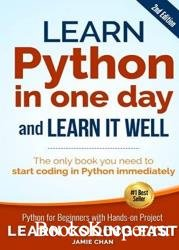 Learn Python in One Day and Learn It Wel