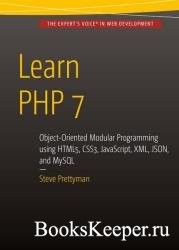 Learn PHP 7: Object Oriented Modular Programming using HTML5, CSS3