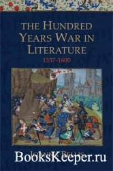 Hundred Years War in Literature, 1337-1600