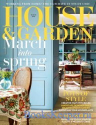 House & Garden UK - March 2021