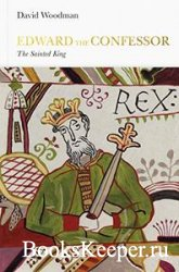 Penguin Monarchs - Edward the Confessor: The Sainted King