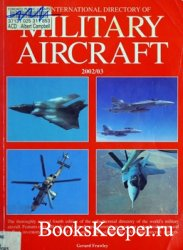 The International Directory of Military Aircraft 2002/03