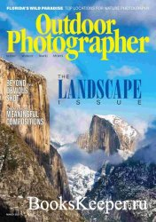 Outdoor Photographer Vol.37 №2 2021