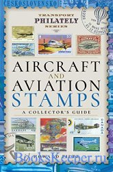 Aircraft and Aviation Stamps: A Collector's Guide