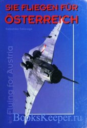 Sie Fliegen fur Osterreich (Flying for Austria)