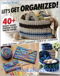 Crochet World. Let's get organized! - Spring 2021