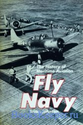 Fly Navy: The History of Maritime Aviation