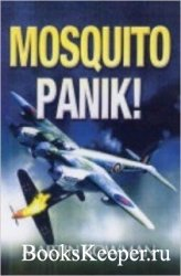 Mosquitopanik!: Mosquito fighters and fighter bomber operations in the Seco ...
