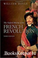 The Oxford History of the French Revolution, 3rd Edition