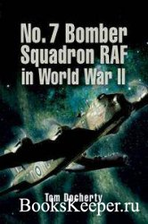 Bomber Squadron No 7: The World War II Record