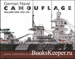 German Naval Camouflage. Volume One 1939-1941