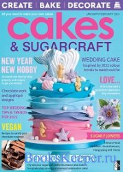 Cakes & Sugarcraft - January/February 2021